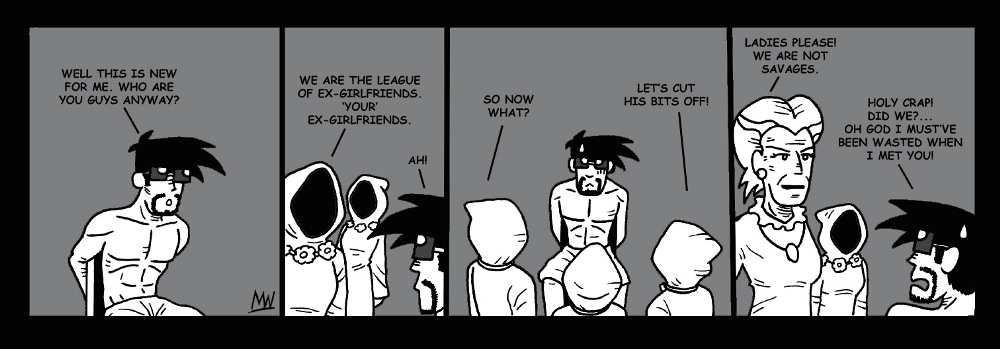 The league of ex-girlfriends.